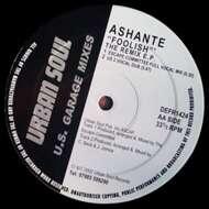 Ashanti - Foolish (The Remix E.P.)