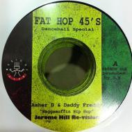 Asher D & Daddy Freddy / Jerome Hill - Raggamuffin Hip Hop