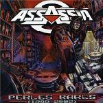 Assassin - Perles Rares (1989-2002)