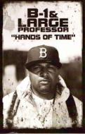 B-1 & Large Professor - Hands Of Time