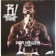 B-Tight - Der Neger (In Mir)