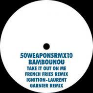 Bambounou - Take It Out On Me / Ignition (Remixes)