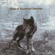Barker & Baumecker  - Remixes