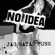 No Idea - Jag Hatar Punk