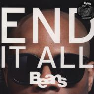 Beans - End It All