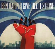 Ben Harper - Give Till It's Gone