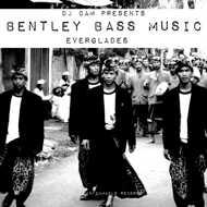 Bentley Bass Music (DJ Cam) - Everglades