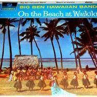 Big Ben Hawaiian Band - On The Beach At Waikiki