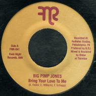 Big Pimp Jones - Bring Your Love To Me