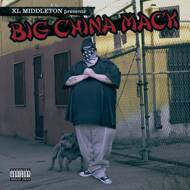China Mack - XL Middleton Presents Big China Mack