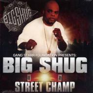 Big Shug - Street Champ