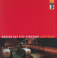Looptroop Rockers - Modern Day City Symphony