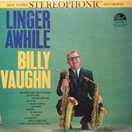Billy Vaughn - Linger Awhile