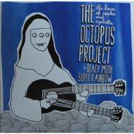 The Octopus Project / Black Moth Super Rainbow  - The House of Apples & Eyeballs