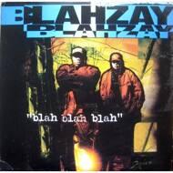 Blahzay Blahzay - Blah Blah Blah (Black Vinyl)