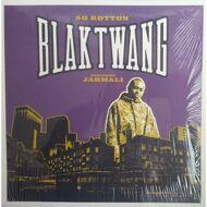 Blak Twang - So Rotton