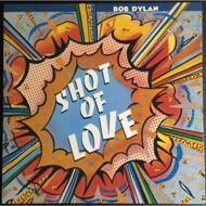 Bob Dylan - Shot of Love