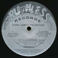 Bobby Jimmy And The Critters - N.Y./L.A. Rappers / Fone Freak
