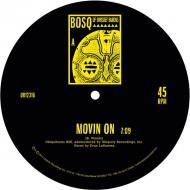 Bosq - Movin' On / Keep Movin'