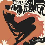 Braen & Raskovich - Afro Beat / Afro Flower