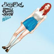 Breakbot ...Featuring Ruckazoid - You Should Know