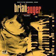 Brian Auger - Back To The Beginning Again: Anthology Volume 2