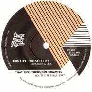 Brian Ellis - Midnight Again / You're Still In My Heart
