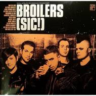 Broilers - (Sic!)