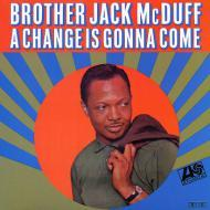 Brother Jack McDuff - A Change Is Gonna Come