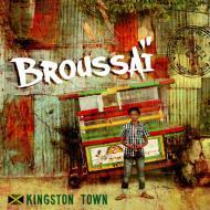 Broussai - Kingston Town