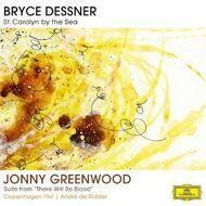 "Bryce Dessner - St. Carolyn By the Sea; Suite From ""There Will Be Blood"""