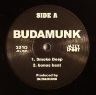 Budamunky - Smoke Deep / Slack Deep