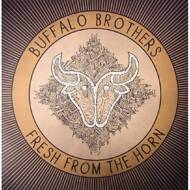 Buffalo Brothers - Fresh From The Horn