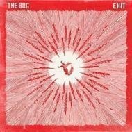 The Bug - Exit