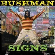 Bushman - Signs