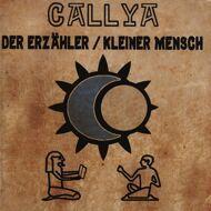 Callya - Der Erzähler / Kleiner Mensch