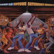 Camp Lo - Uptown Saturday Night