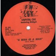 Capital Cee - A Man Is A Man