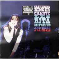 Catherine Ringer - Catherine Ringer Chante Les Rita Mitsouko And More A La Cigale