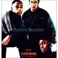 Caveman - Positive Reaction
