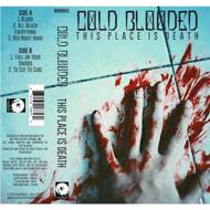 Cold Blooded - This Place is Death