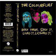The Colorflies - Been There, Seen It, Lived It, Licensed It
