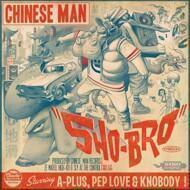 Chinese Man - Sho-Bro EP