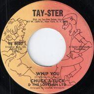 Chuck A Luck And The Lovemen Ltd - Are you Experience / Whip Ya