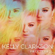 Kelly Clarkson - Piece By Piece