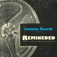 Various (Coalmine Records presents) - Remineded: A Collection of Old And New Remixes