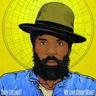 Cody ChesnuTT - My Love Divine Degree