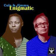 Cola & Jimmu - Enigmatic