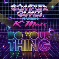 Computa Games - Do Your Thing