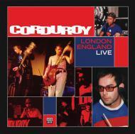 Corduroy - London England Live